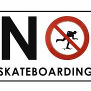 No Skateboarding?